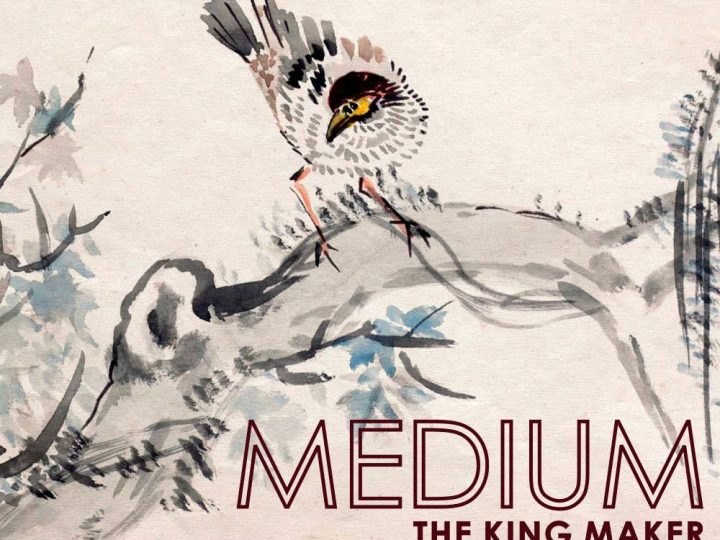 Medium: The King Maker