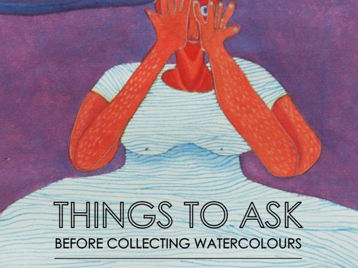Things to ask before Collecting Watercolours