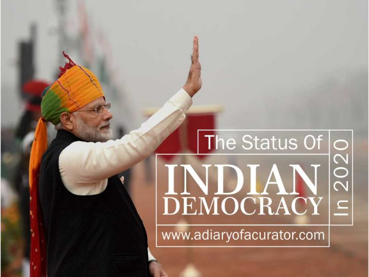 The Status of Indian Democracy in 2020